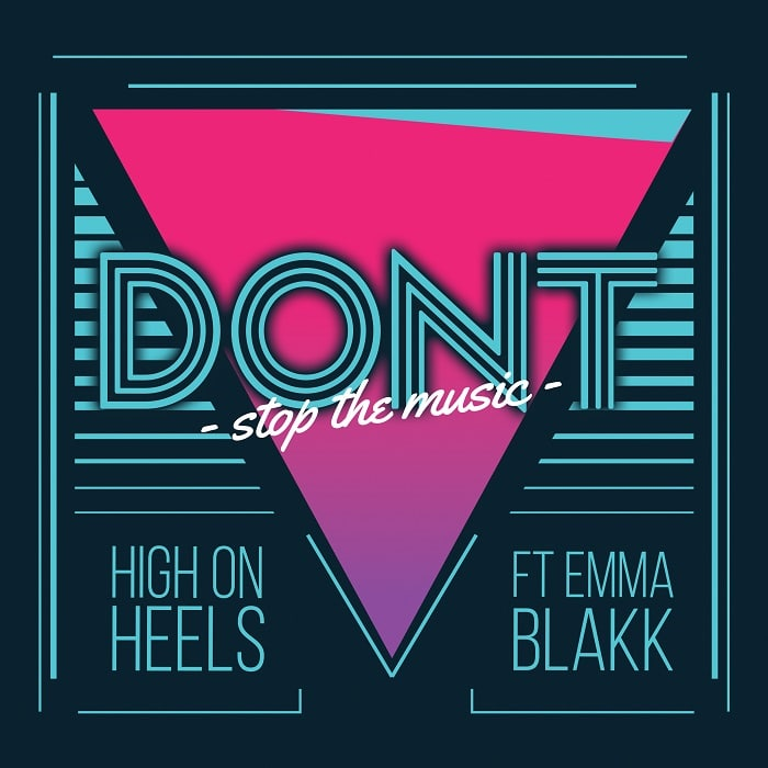"High On Heels – ""Don't Stop The Music"" Remix"