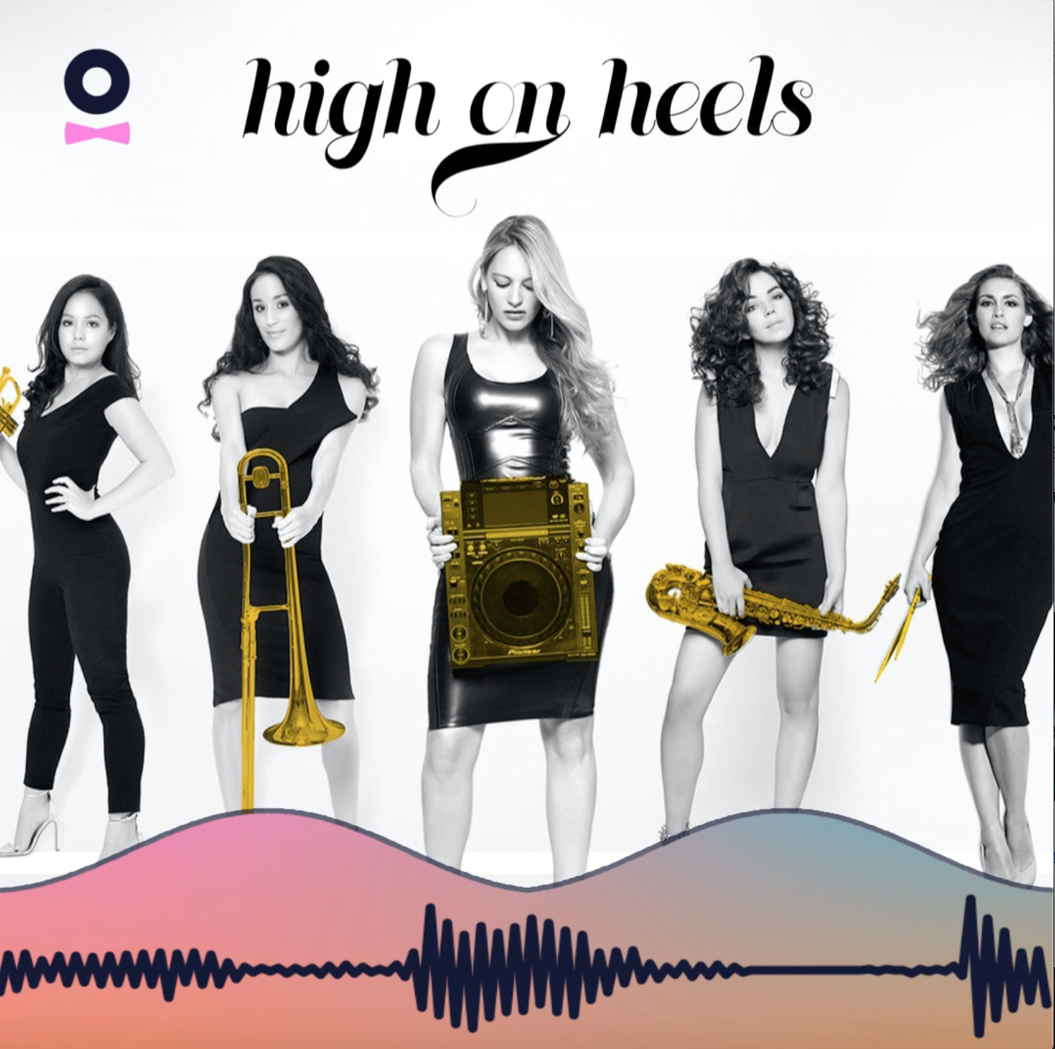 Hear The Voice Behind The Biz: High on Heels