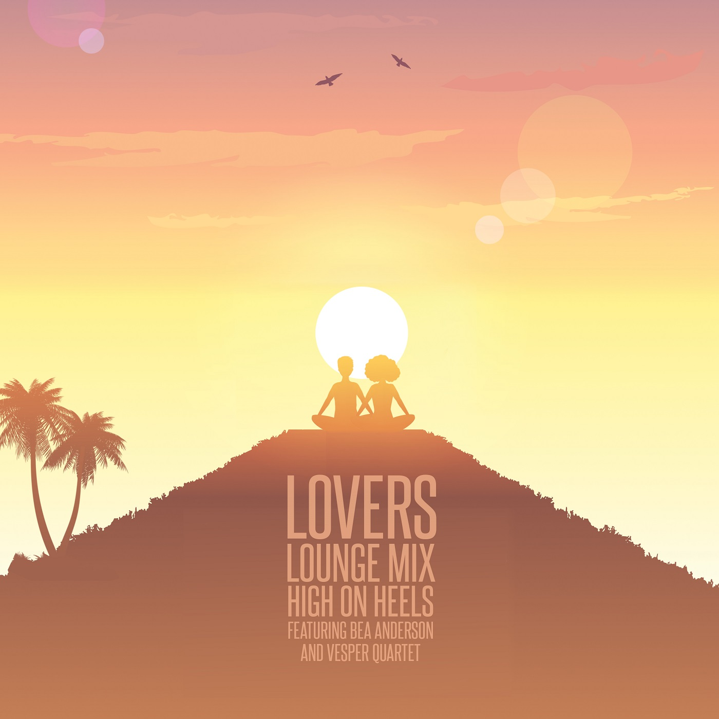 "High On Heels – ""Lovers"" Lounge Remix"